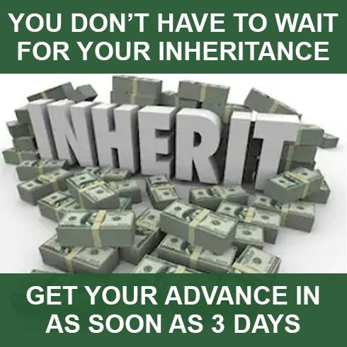 Inheritance Advance